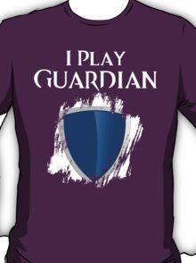I Play Guardian T-Shirt