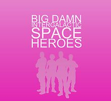 Big damn intergalactic space heroes. (iPhone case/pink) by angiesdesigns