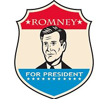 Mitt Romney For American President Shield by patrimonio