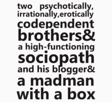 Brothers, a sociopath, a blogger, and a madman by sumofherregrets