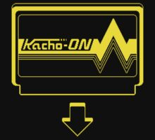 KACHO ON! by DREWWISE