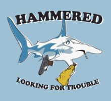 Hammered & Looking for Trouble by YETiDesigns