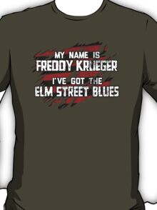 Elm Street Blues (Reuben) T-Shirt