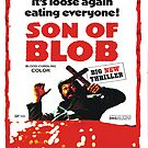 Son of the Blob by BUB THE ZOMBIE