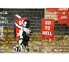 Go to Hell by Banksy Photographic Print