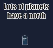 Lots of planets have a north by Matthewlraup