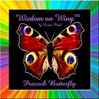 Peacock Butterfly-Wisdom on Wing tm  by Liane Pinel