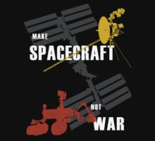 Make Spacecraft Not War by JoitheArtist
