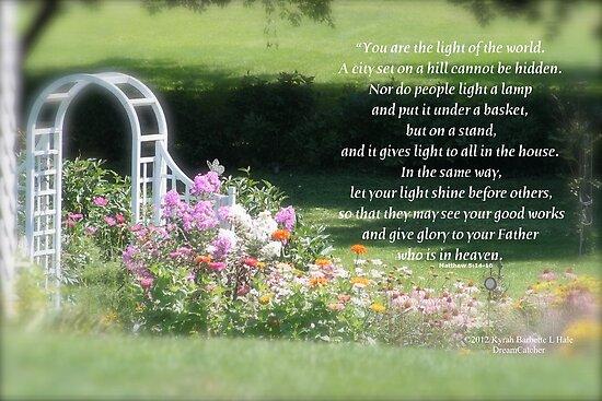 Matthew 5:14-16  by DreamCatcher/ Kyrah Barbette L Hale