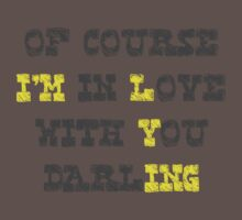 I'M LYING..... DARLING by Teevolution