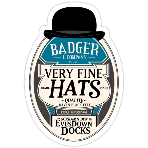 Badger's Very Fine Hats by girardin27