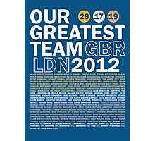 Our Greatest Team 2012 Photographic Print