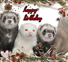 Happy Birthday - Ferrets by Kristie Theobald