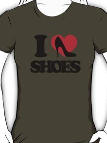 I love Shoes T-Shirt