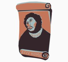 Ecce Homo T-Shirt by Heather Buckley