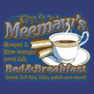 Meemaw's Bed & Breakfast by Grady