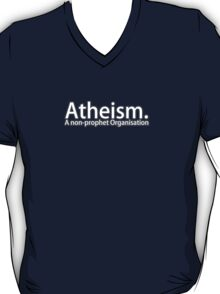 Atheism. A non-prophet Organisation T-Shirt