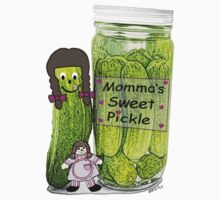 Momma's Sweet Pickle by Terri Chandler