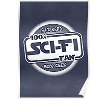 100% Sci-Fi Fan!  Poster