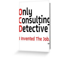 OnlyConsultantDetective. Greeting Card