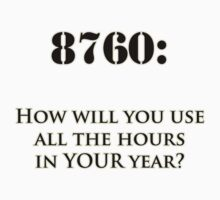 8760 Hours in a Year by QuietRebel