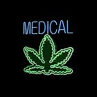 Neon Medical Marijuana by HighDesign