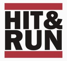 Hit & Run - Run DMC by ScottW93