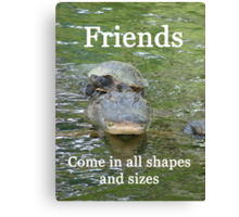 """Friends come in all shapes and sizes""  by Carter L. Shepard Canvas Print"