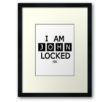 I am JohnLocked Framed Print