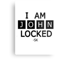 I am JohnLocked Metal Print