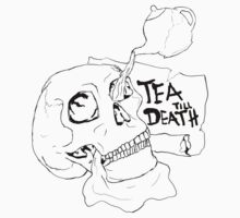 Tea Till Death by Hanner