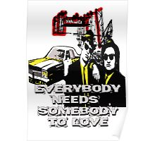 Everybody needs Somebody to Love - BLACK Poster