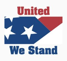 Veteran's Day United We Stand T-Shirt by HolidayT-Shirts