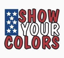 "Veteran's Day ""Show Your Colors"" T-Shirt by HolidayT-Shirts"