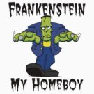 "Halloween ""Frankenstein Is My Homeboy"" T-Shirt by HolidayT-Shirts"