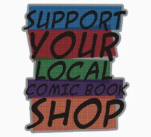Support Your Store by Tommy Needham