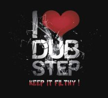 I Love Dubstep by SectorTwenty