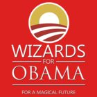 Wizards for Obama by tripinmidair