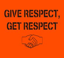 Give Respect Get Respect by Andy Harris
