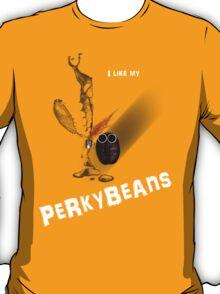 PerkyBeans T-Shirt