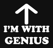 I'm With Genius White Version by saviorum