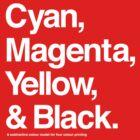 Cyan, Magenta, Yellow & Black (White) by hami