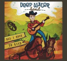 Deep Water Bend | All I Have To Give by Brendan Watson