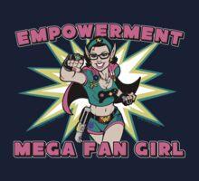 Empowerment: Mega Fangirl by Denise  Vasquez
