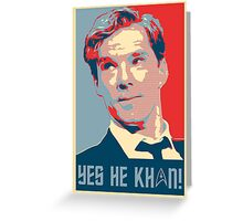 Yes he Khan.. Greeting Card