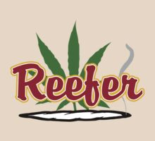 Reefer by MarijuanaTshirt