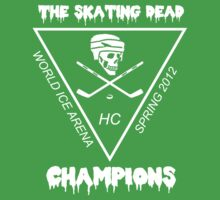 Skating Dead HC Spring 2012 Champs by loqieu
