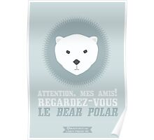 Le Bear Polar Poster
