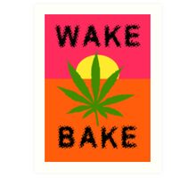 Wake & Bake Marijuana Art Print