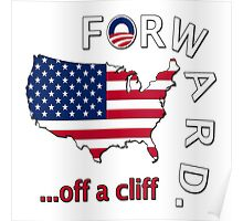 """Anti Obama """"Forward Off A Cliff"""" Poster"""